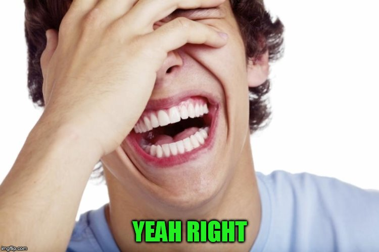 YEAH RIGHT | made w/ Imgflip meme maker