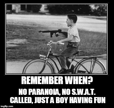 REMEMBER WHEN? NO PARANOIA, NO S.W.A.T. CALLED, JUST A BOY HAVING FUN | made w/ Imgflip meme maker