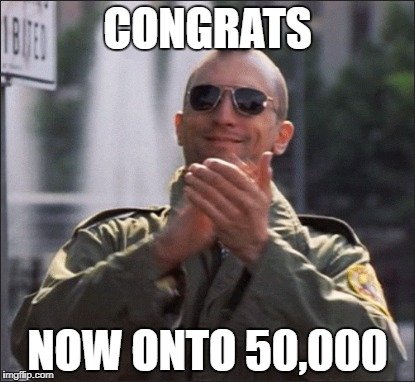 CONGRATS NOW ONTO 50,000 | made w/ Imgflip meme maker