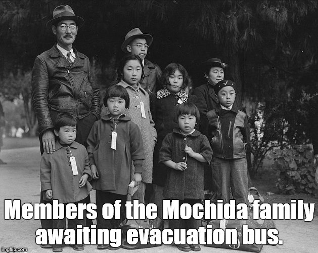 tagged for internment | Members of the Mochida family awaiting evacuation bus. | image tagged in tagged for internment | made w/ Imgflip meme maker