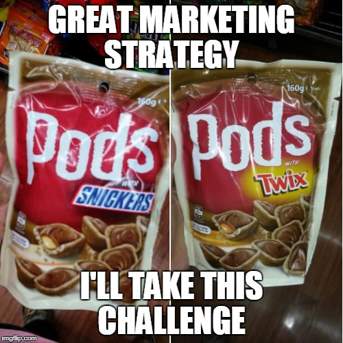 Is this genius or making fun of dumb people who chewed Tide Pods?  | GREAT MARKETING STRATEGY I'LL TAKE THIS CHALLENGE | image tagged in snickers,twix,tide pods,why not both,memes | made w/ Imgflip meme maker