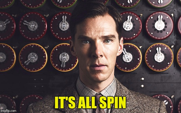 IT'S ALL SPIN | made w/ Imgflip meme maker