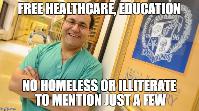 Dr. Alfredo Quinones-Hinojosa | FREE HEALTHCARE, EDUCATION NO HOMELESS OR ILLITERATE TO MENTION JUST A FEW | image tagged in dr alfredo quinones-hinojosa | made w/ Imgflip meme maker