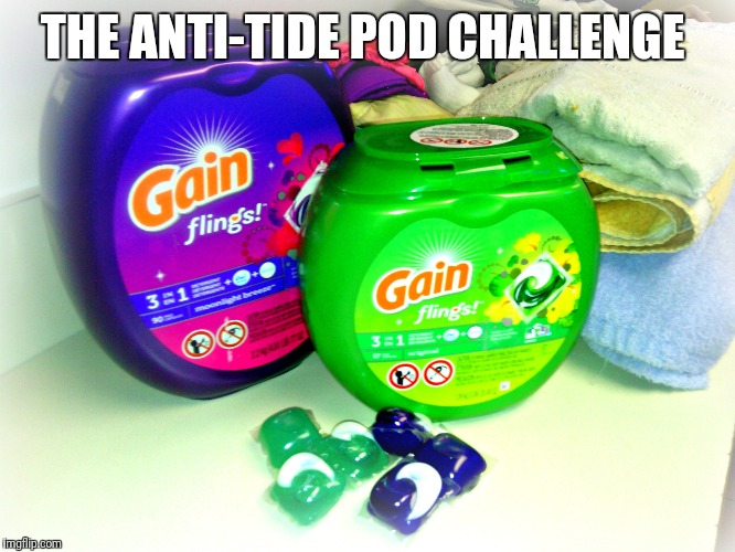 THE ANTI-TIDE POD CHALLENGE | made w/ Imgflip meme maker