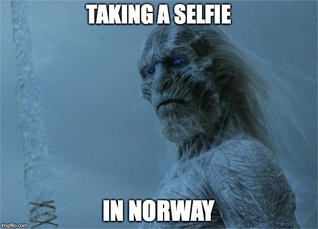 TAKING A SELFIE IN NORWAY | image tagged in winter selfie | made w/ Imgflip meme maker