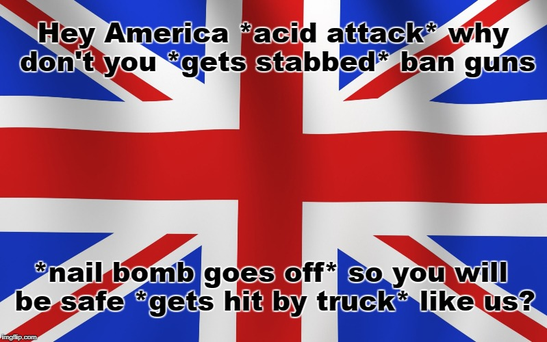 "I can't roll my eyes hard enough when someone tells me countries with ""gun bans"" are safer. 