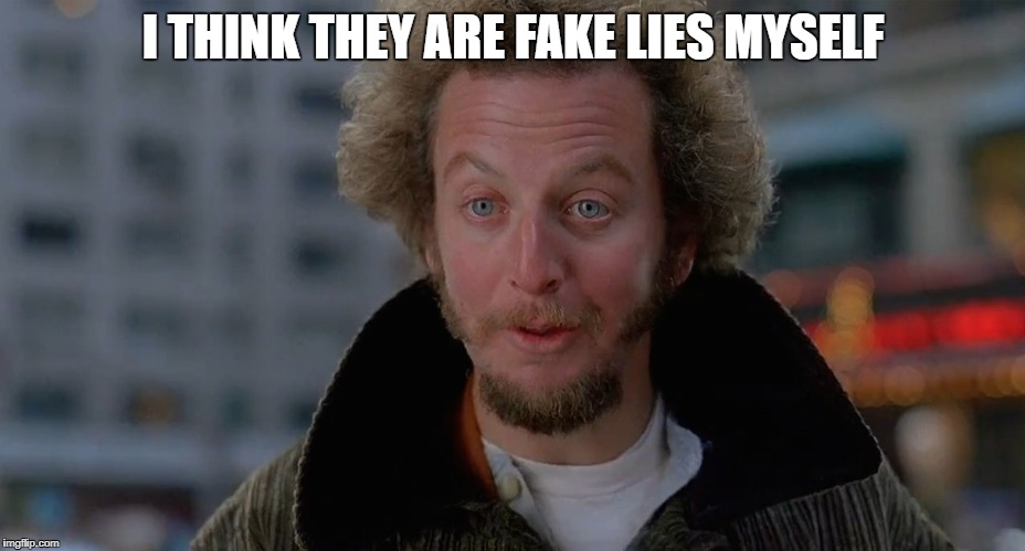 Marve | I THINK THEY ARE FAKE LIES MYSELF | image tagged in marve | made w/ Imgflip meme maker
