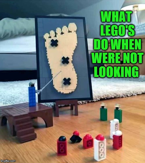 what Lego's do when were not looking  | WHAT LEGO'S DO WHEN WERE NOT LOOKING | image tagged in legos | made w/ Imgflip meme maker