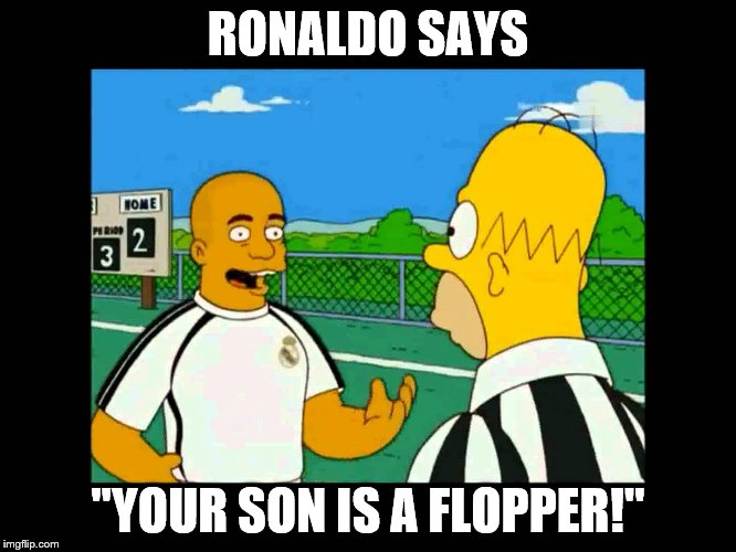 "RONALDO SAYS ""YOUR SON IS A FLOPPER!"" 