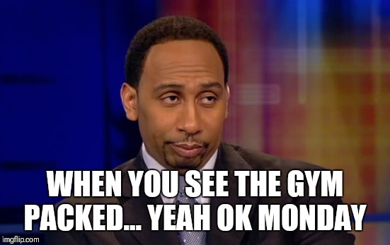 WHEN YOU SEE THE GYM PACKED... YEAH OK MONDAY | image tagged in yeah ok gym | made w/ Imgflip meme maker