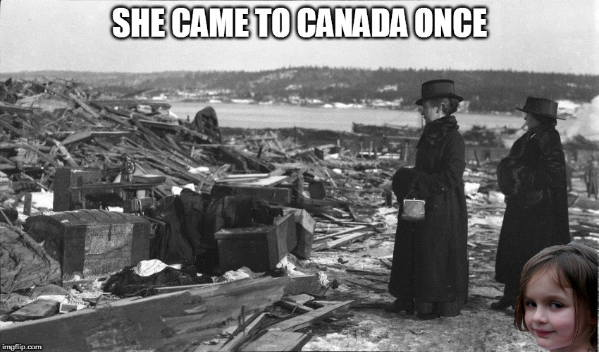 SHE CAME TO CANADA ONCE | made w/ Imgflip meme maker