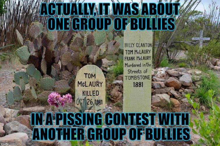 ACTUALLY, IT WAS ABOUT ONE GROUP OF BULLIES IN A PISSING CONTEST WITH ANOTHER GROUP OF BULLIES | made w/ Imgflip meme maker