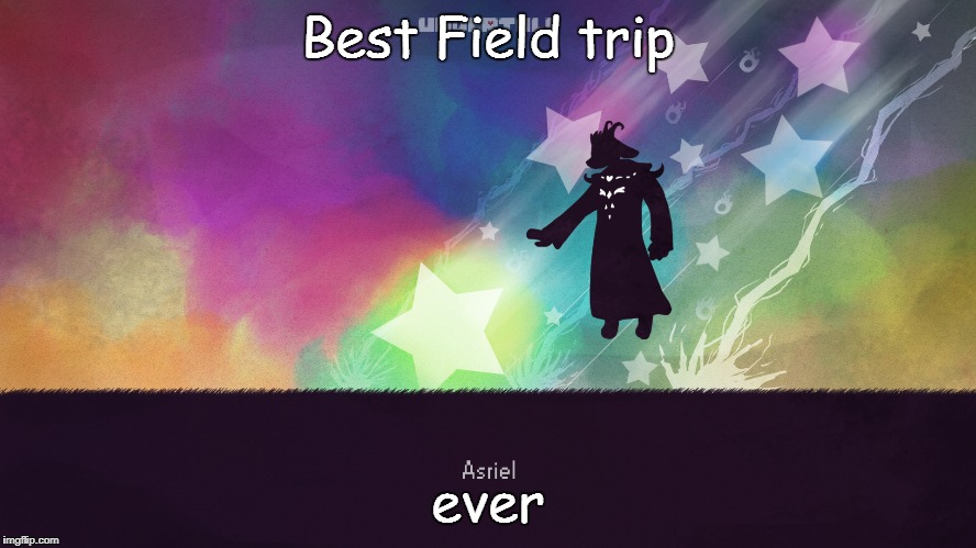 Best Field trip ever | made w/ Imgflip meme maker