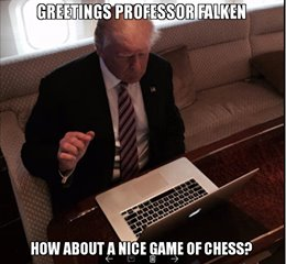 Trump WarGames | image tagged in trump,wargames,war games | made w/ Imgflip meme maker