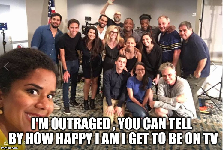 I'M OUTRAGED , YOU CAN TELL BY HOW HAPPY I AM I GET TO BE ON TV | image tagged in outraged teens | made w/ Imgflip meme maker