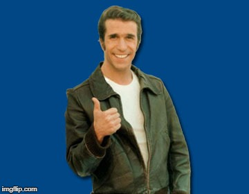 the Fonz | image tagged in the fonz | made w/ Imgflip meme maker