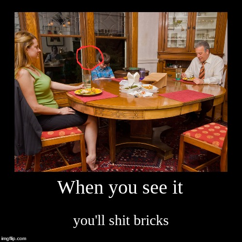 BRICKS SHALL BE SHAT!!!! | When you see it | you'll shit bricks | image tagged in demotivationals,when you see it,creepy,alone,shit,bricks | made w/ Imgflip demotivational maker
