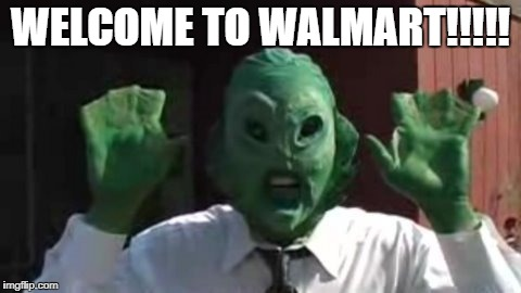 WELCOME TO WALMART!!!!! | made w/ Imgflip meme maker