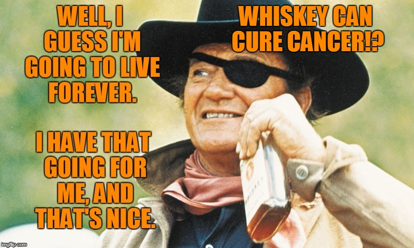 Science!! | WHISKEY CAN CURE CANCER!? | image tagged in cowboy,drinking,whiskey,humour,funny memes | made w/ Imgflip meme maker