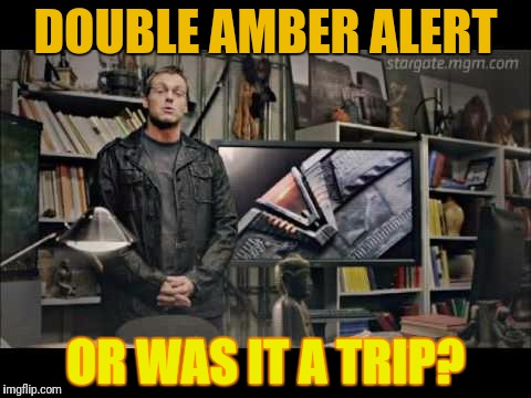 DOUBLE AMBER ALERT OR WAS IT A TRIP? | made w/ Imgflip meme maker