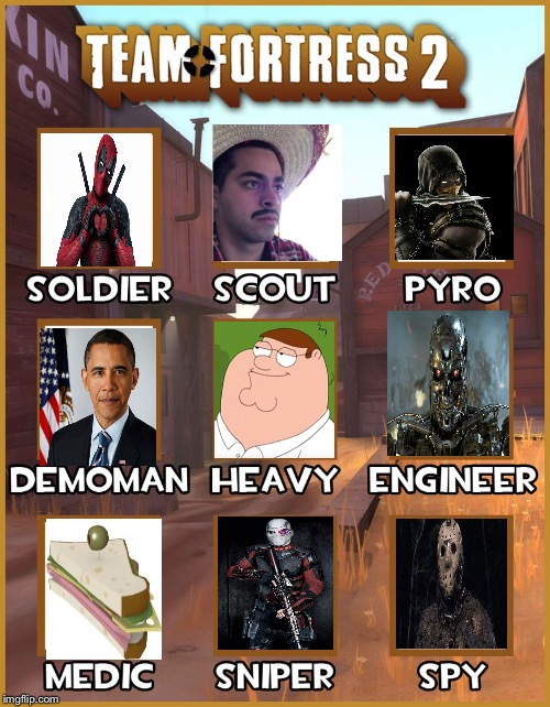 Random fortress 2 | image tagged in peter,jason,sandvich,deadpool,juan,deadshot | made w/ Imgflip meme maker