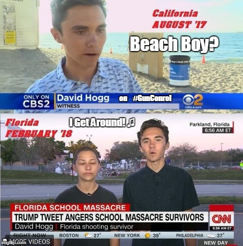 #HoggWild4GunControl #DavidHogg #CrisisActor #Presstitute #GreatAwakening #44GITMO #QAnon #MorpheusMD #iQkitty | Beach Boy? I Get Around! ♫ on    #GunConrol Q | image tagged in cnn fake news,crisis,beach borat like,the scroll of truth,you can't handle the truth,gun control | made w/ Imgflip meme maker