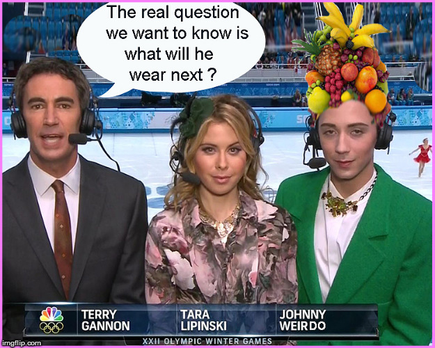 NBC Olympics- what will Johnny Weir wear next ? | image tagged in olympics 2018,nbc,johnny weir,lol so funny,funny memes,politics lol | made w/ Imgflip meme maker