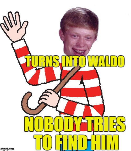 TURNS INTO WALDO NOBODY TRIES TO FIND HIM | made w/ Imgflip meme maker