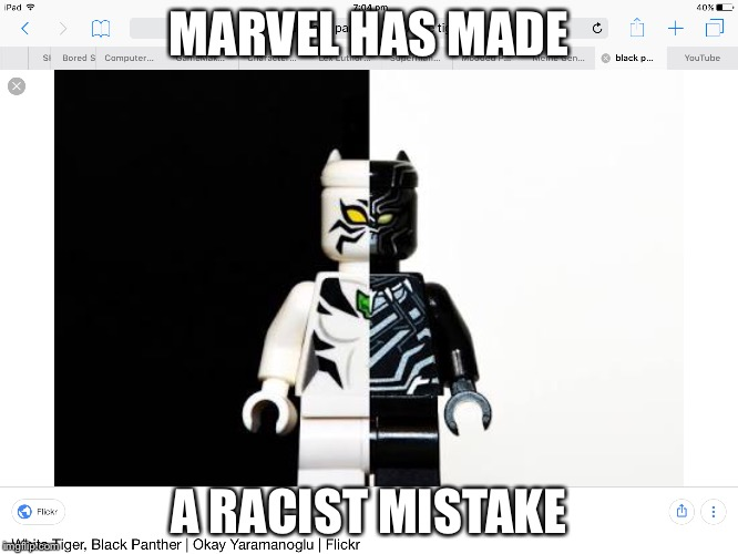 Marvel is racist | MARVEL HAS MADE A RACIST MISTAKE | image tagged in marvel,black panther,white tiger | made w/ Imgflip meme maker
