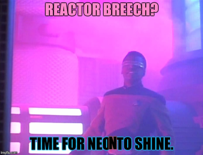 REACTOR BREECH? TIME FOR NEO  TO SHINE. N | made w/ Imgflip meme maker
