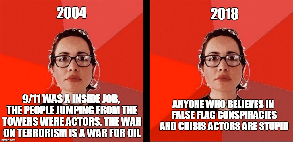 LIBERAL GAROFALO BEFORE AND AFTER  | 2004 9/11 WAS A INSIDE JOB, THE PEOPLE JUMPING FROM THE TOWERS WERE ACTORS. THE WAR ON TERRORISM IS A WAR FOR OIL 2018 ANYONE WHO BELIEVES I | image tagged in liberal garofalo before and after | made w/ Imgflip meme maker