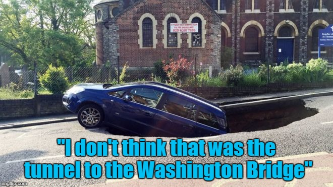 """I don't think that was the tunnel to the Washington Bridge"" 