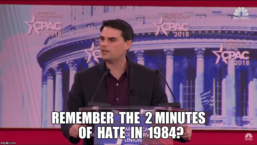 REMEMBER  THE  2 MINUTES  OF  HATE  IN  1984? | image tagged in reeee | made w/ Imgflip meme maker