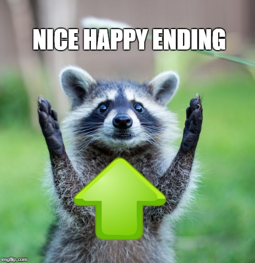 NICE HAPPY ENDING | made w/ Imgflip meme maker