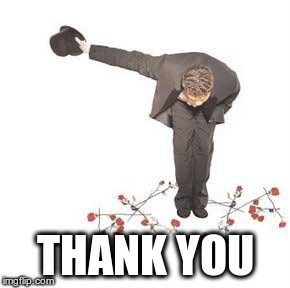 Thank  You | THANK YOU | image tagged in thank  you | made w/ Imgflip meme maker