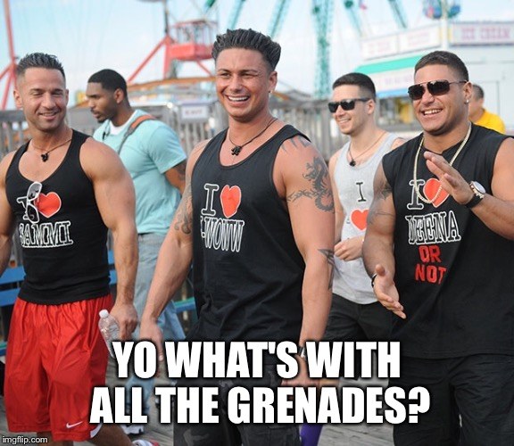 YO WHAT'S WITH ALL THE GRENADES? | made w/ Imgflip meme maker