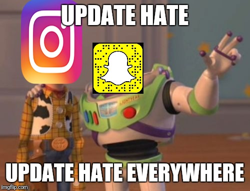 X, X Everywhere Meme | UPDATE HATE UPDATE HATE EVERYWHERE | image tagged in memes,x x everywhere | made w/ Imgflip meme maker