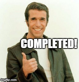 Fonz | COMPLETED! | image tagged in the fonz | made w/ Imgflip meme maker