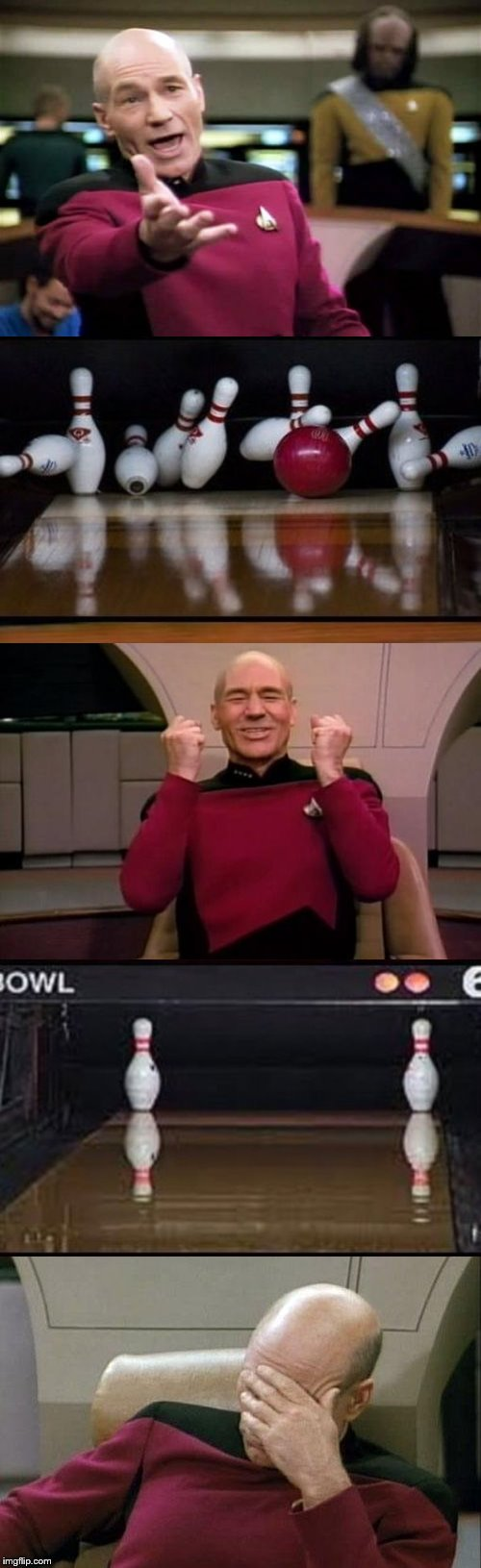 The 3 Stages Of Picard | COME ON BABY I HATE THIS GAME YES | image tagged in memes,picard wtf,excited picard,captain picard facepalm,bowling,goal or bed posts | made w/ Imgflip meme maker