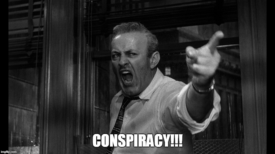 CONSPIRACY!!! | made w/ Imgflip meme maker