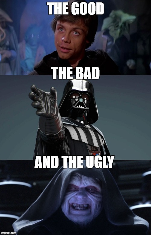THE GOOD AND THE UGLY THE BAD | image tagged in memes | made w/ Imgflip meme maker