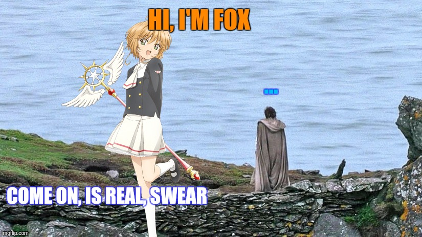 HI, I'M FOX ... COME ON, IS REAL, SWEAR | made w/ Imgflip meme maker
