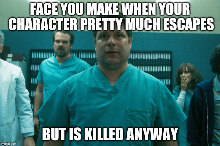 Sorry if it's a spoiler, but for me, Bob's death was the most tragic event in Stranger Things. | FACE YOU MAKE WHEN YOUR CHARACTER PRETTY MUCH ESCAPES BUT IS KILLED ANYWAY | image tagged in bob stranger things,tragedy,sad | made w/ Imgflip meme maker
