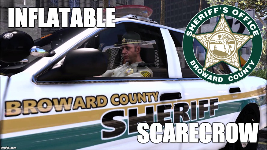 Broward County Deputy Doll | INFLATABLE SCARECROW | image tagged in memes | made w/ Imgflip meme maker