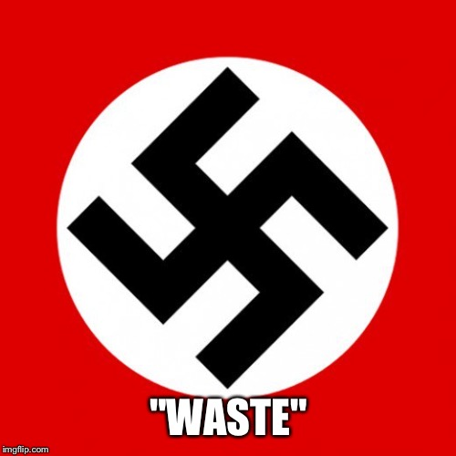 """WASTE"" 