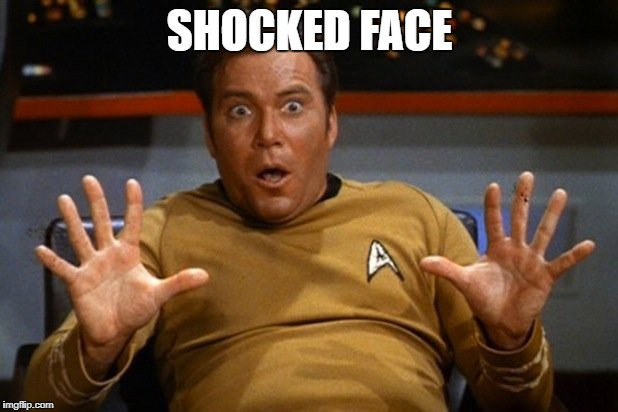 shatner | SHOCKED FACE | image tagged in shatner | made w/ Imgflip meme maker