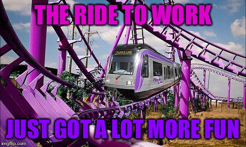 Prince would ride this... | THE RIDE TO WORK JUST GOT A LOT MORE FUN | image tagged in memes,transit week,purple line | made w/ Imgflip meme maker