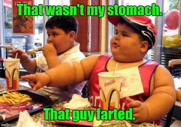 That wasn't my stomach. That guy farted. | made w/ Imgflip meme maker