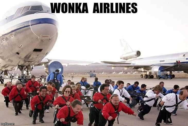 Wonka airlines | WONKA  AIRLINES | image tagged in wonka airlines,funny airplane,funny wonka | made w/ Imgflip meme maker