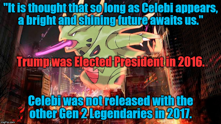 "Pokemon Apocalypse | ""It is thought that so long as Celebi appears, a bright and shining future awaits us."" Celebi was not released with the other Gen 2 Legendar 